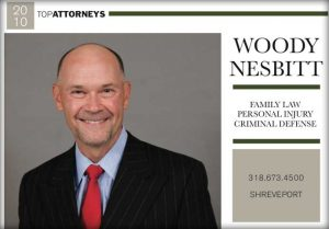 Woody Nesbitt Best Shreveport Lawyer 2010
